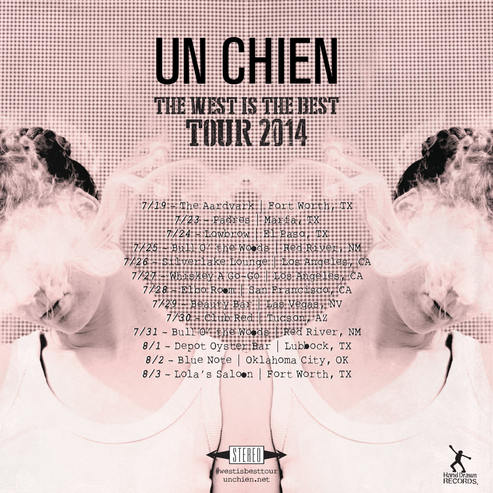 Un Chien, The West is the Best Tour 2014